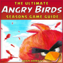The Ultimate Angry Birds Seasons Online Strategy Guide, Tips, Tricks, & Cheats 1.0 for Android