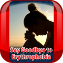 Say Goodbye to Erythrophobia 1.0 for Android