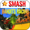 Smash BANDITS RACING 1.0 for Android