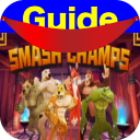 Smash Champs Guide 1.01 for Android
