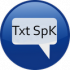 Txt SpK (translate text speak) 1.0 for Android