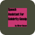 Speech Assistant For Celebrity Gossip 1.0.0 for Android
