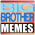 Big Brother Memes 0.81.13460.63990 for Android