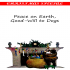 Peace on Earth, Good -Will to Dogs 1.0.0.1 for Android